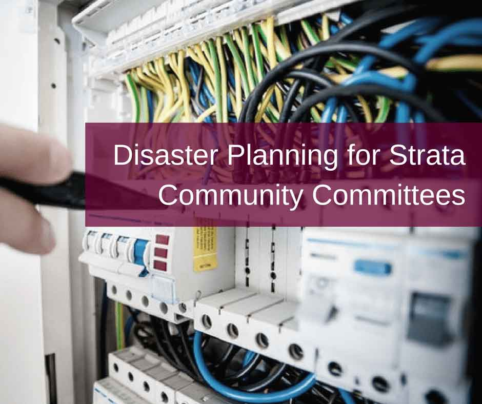 Disaster Planning For Strata Community Committees