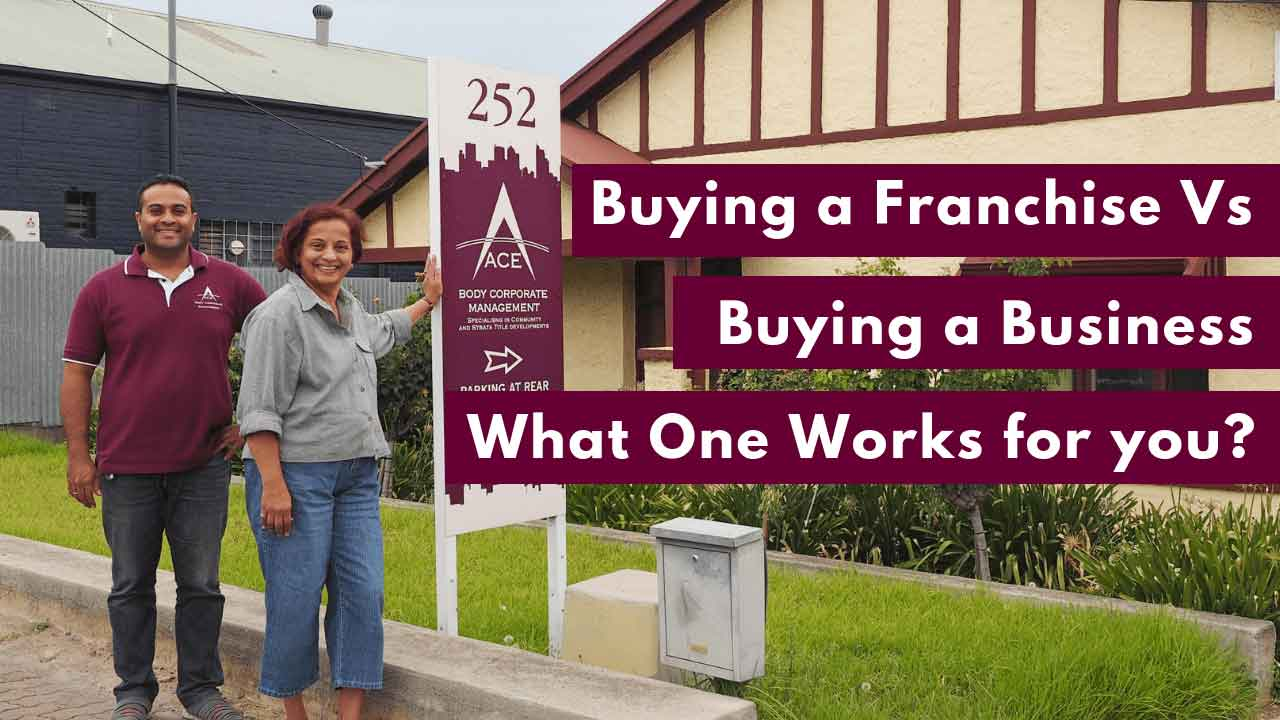 Buying a Franchise vs Buying a Business