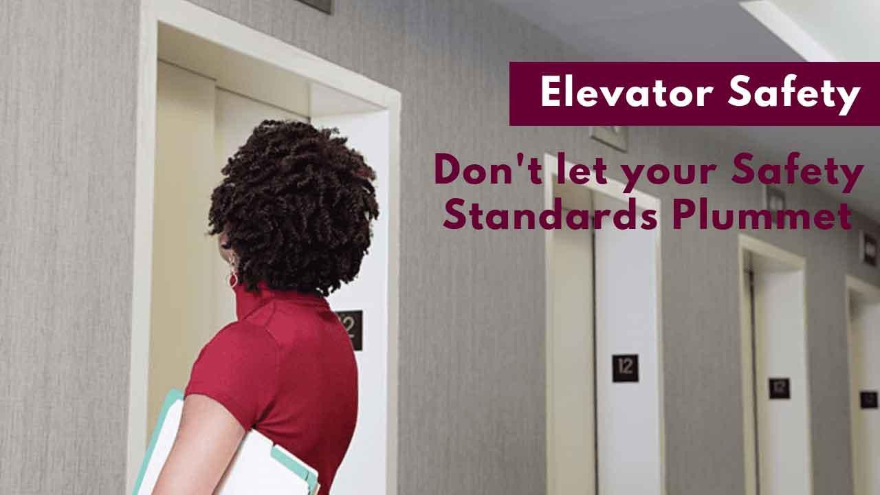 elevator safety standards