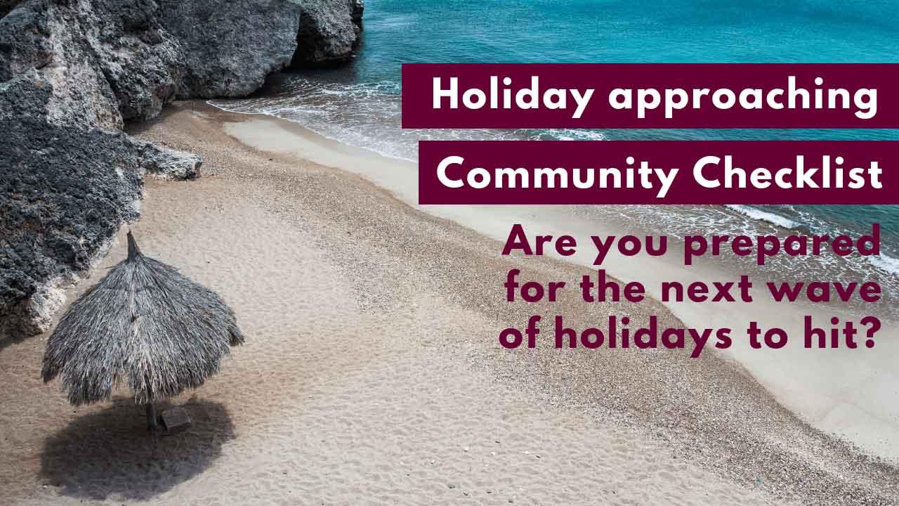 Strata Community Checklist during Holidays