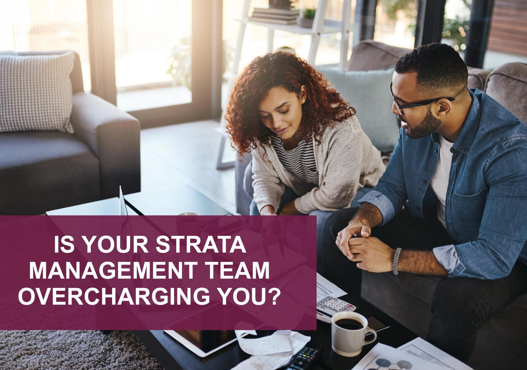 Being Overcharged by Strata Management Team